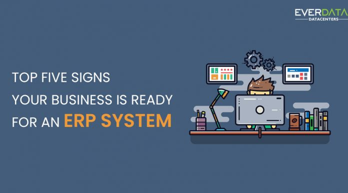 Top five signs your business is ready for an ERP system