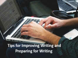 5 Tips for Improving Writing and Preparing for Writing